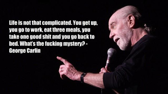 George Carlin Quotes The 75 Epically Amazing George Carlin Quotes ...